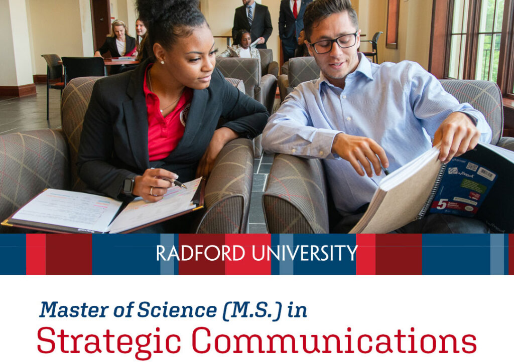 A female and male student in adjacent armchairs working together. Underneath is the text Radford University. Master of Science (M.S.) in Strategic Communications. Regional Cohort Opportunity
