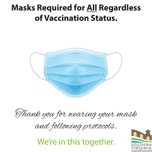 Masks required for all regardless of vaccination status.