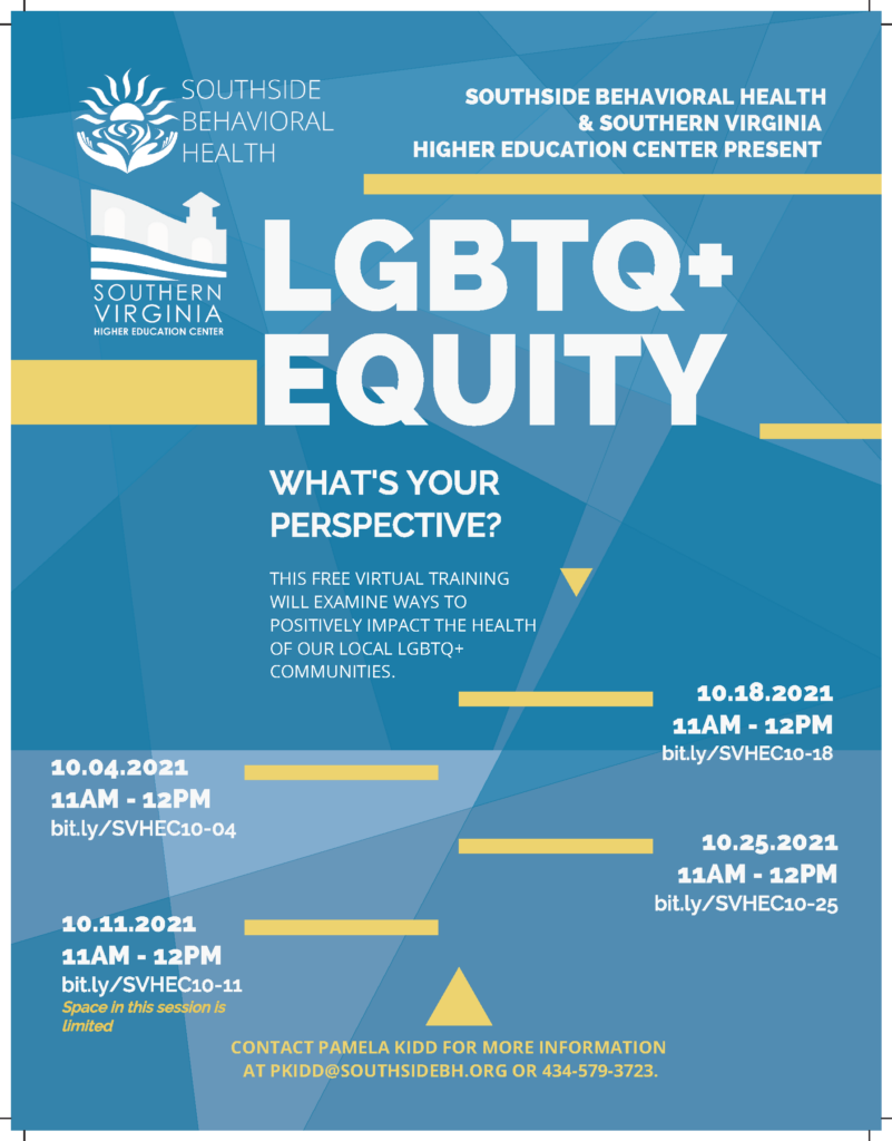 LGBTQ+ Equity: What's Your Perspective. This free, virtual training will examine ways to positively impact the health of our local LGBTQ+ communities